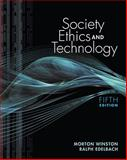 Society, Ethics, and Technology, Winston and Winston, Morton, 084003380X