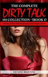 The Complete Dirty Talk 101 Collection (Book 1), Denise Brienne, 1499793804