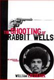 Shooting of Rabbit Wells, William Loizeaux, 1559703806