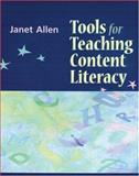 Tools for Teaching Content Literacy, Allen, Janet, 1571103805
