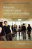 Religiosity, Cultural Capital, and Parochial Schooling Psychological Empirical Research, Ji, Chang-Ho C., 1607523809
