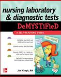 Nursing Laboratory and Diagnostic Tests DeMYSTiFied, Keogh, James, 0071623809