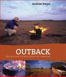 Outback : Recipes and Stories from the Campfire, Dwyer, Andrew, 0522853803