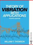 Theory of Vibration with Applications, William T. Thomson, 0748743804