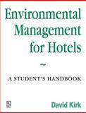 Environmental Management for Hotels 9780750623803