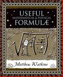 Useful Mathematical and Physical Formulae, Matthew Watkins, 0802713807