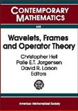 Wavelets, Frames and Operator Theory 9780821833803