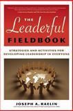 The Leaderful Fieldbook, Joseph A. Raelin, 0891063803