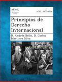 Principios de Derecho Internacional, D. Andrés Silva Bello, 1289353808