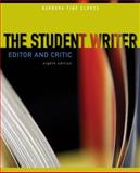 The Student Writer : Editor and Critic, Clouse and Clouse, Barbara Fine, 0073383805