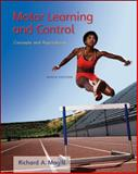 Motor Learning and Control : Concepts and Applications, Magill, Richard A., 0073523801