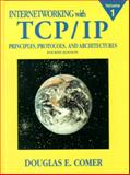 Internetworking with TCP/IP : Principles, Protocols, and Architecture, Comer, Douglas E., 0130183806