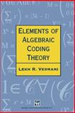Elements of Algebraic Coding Theory, Vermani, L. R., 0412573806