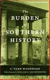 The Burden of Southern History, Woodward, C. Vann, 0807133809