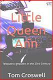 Little Queen Ann, Tom Croswell, 1492293806