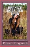 Bernice Bobs Her Hair, F. Scott Fitzgerald, 1495333809