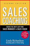 Sales Coaching : Making the Great Leap from Sales Manager to Sales Coach, Richardson, Linda, 0071603808