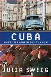 Cuba, Julia E. Sweig, 019538380X