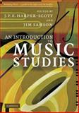 An Introduction to Music Studies, Harper-Scott, J. P. E., 0521603803