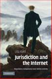 Jurisdiction and the Internet, Kohl, Uta, 0521843804