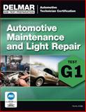 Automotive Maintenance and Light Repair, Delmar Cengage Learning Staff, 1285753801
