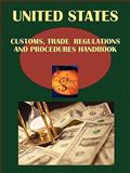 US Customs Regulations Handbook, Ibp Usa, Usa and IBP USA Staff, 1438753802