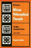 An Essay on African Philosophical Thought 9781566393805