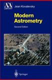 Modern Astrometry, Kovalevsky, Jean, 354042380X