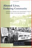 Altered Lives, Enduring Community : Japanese Americans Remember Their World War II Incarceration, Fugita, Stephen and Fernandez, Marilyn, 0295983809