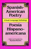 Spanish-American Poetry (Poesia Hispanoamericana), Seymour Resnick, 0486293807
