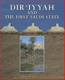 Dir'iyyah and the First Saudi State, William Facey, 0905743806