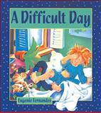 A Difficult Day, Eugenie Fernandes, 0921103808