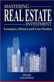 Mastering Real Estate Investment, Frank Gallinelli, 0981813801