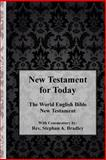 New Testament for Today, Stephan Bradley, 1480223808