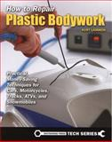 How to Repair Plastic Bodywork, Kurt Lammon, 1884313809