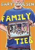 Family Ties, Gary Paulsen, 0385373805