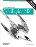 Programming ColdFusion MX : Creating Dynamic Web Applications, Brooks-Bilson, Rob, 0596003803