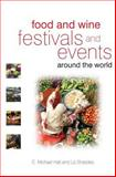 Food and Wine Festivals and Events Around the World : Development, Management and Markets, , 0750683805