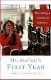 Ms. Moffett's First Year
