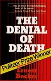 The Denial of Death, Becker, Ernest, 0029023807