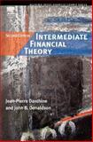 Intermediate Financial Theory, Danthine, Jean-Pierre and Donaldson, John B., 0123693802