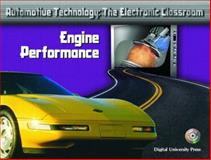 ATEC Automotive Technology : The Electronic Classroom - Engine Performance, Denton, Tom, 0131133802