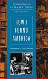 How I Found America, Anzia Yezierska, 0892553804