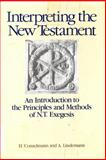 Interpreting the New Testament : An Introduction to the Principles and Methods of N. T. Exegesis, Conzelmann, Hans and Lindemann, A., 0913573809