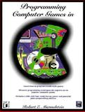 Programming Games in C, Robert Marmelstein, 1558513809