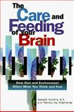 The Care and Feeding of Your Brain, Kenneth Giuffre and Theresa Foy DiGeronimo, 1564143805