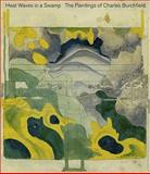 Heat Waves in a Swamp, Cynthia Burlingham, Robert Gober, 3791343807