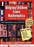 Helping Children Learn Mathematics, Reys, Robert E. and Lambdin, Diana V., 047148380X