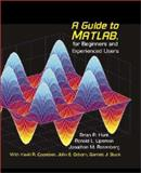 A Guide to MATLAB : For Beginners and Experienced Users, Hunt, Brian R. and Lipsman, Ronald L., 0521803802