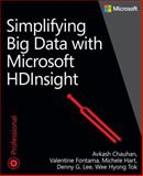 Simplifying Big Data with Windows HDInsight  Service, Chauhan, Avkash and Fontama, Valentine, 0735673802